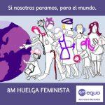 Este Espacio Apoya La Huelga Feminista 8 de Marzo ¡Nosotras Paramos!